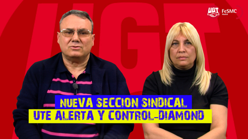 VIDEO | Presentación Seccion Sindical UGT en Alerta y Control-Diamond